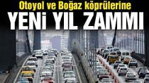 Yeni yılda Otoyol ve Boğaz köprülerinden zamlı geçiş ücretleri belli oldu