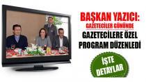 Başkan Yazıcı, Gazetecilere Özel Program Düzenledi