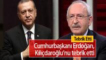 Erdoğan Kılıçdaroğlu'nu Tebrik Etti...