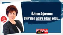 Özlem Ağırman CHP'den aday adayı oldu... Ağırman 'Mecliste Herkesimin Sesi Olacağım' dedi.