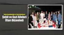Tuzla Kaymakamlığı ve Tuzla Belediyesi, Şehit ve Gazi Aileleri İftarı Düzenledi