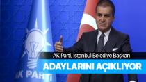 AK Parti, İstanbul büyükşehir ve ilçe belediye başkan adaylarını açıklıyor.
