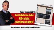 www.tuzlaistanbul.com Sahibi ve Genel Yayın Yönetmeni Yalçın Yıldırım, Tuzla Cami Mahallesine açılan Kilisenin akıbetini siyasilere sordu.