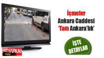 İçmeler Ankara Caddesi Tam Ankara'lık...