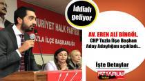 Avukat Eren Ali Bingöl, CHP Tuzla İlçe Başkan Aday Adaylığını açıkladı…