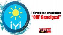 İYİ Parti'den Teşkilatlara 'CHP' Genelgesi…