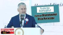 Binali Yıldırım:Tuzla'da ileri teknoloji merkezi kuracağız...