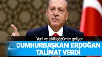 Cumhurbaşkanı Erdoğan talimatı verdi...