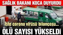 Sağlık Bakanı Koca açıkladı: Türkiye'de corona virüsünden ölenlerin sayısı yükseldi. (04.04.2020)