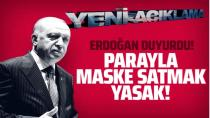 Cumhurbaşkanı Erdoğan duyurdu: Parayla satışı kesinlikle yasak!