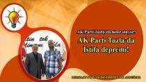 AK Parti Tuzla'da neler oluyor? AK Parti Tuzla'da istifa depremi!