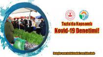 Tuzla'da en kapsamlı Kovid-19 denetimi yapıldı!